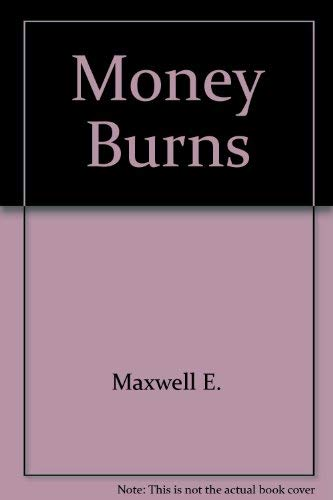 9780517106211: Money Burns