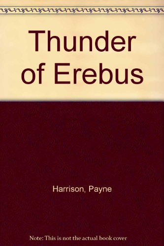 9780517106938: Thunder of Erebus [Hardcover] by Harrison, Payne