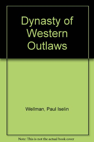 9780517107416: Dynasty of Western Outlaws
