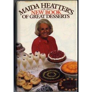 Maida Heatter's New Book of Great Desserts: Maida Heatter