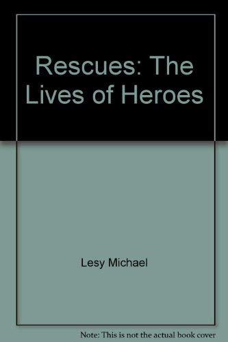 9780517108260: Rescues: The Lives of Heroes