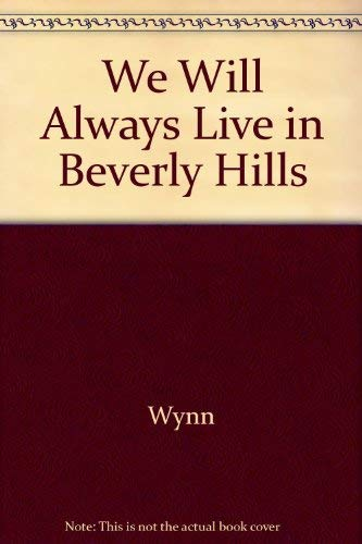 9780517108857: We Will Always Live in Beverly Hills
