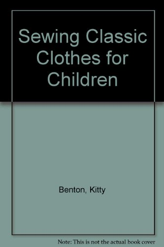 9780517108901: Sewing Classic Clothes for Children