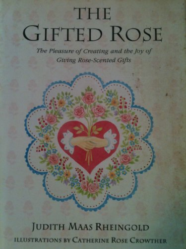 9780517109250: The Gifted Rose