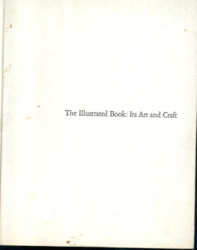 The Illustrated Book: Its Art and Craft: Klemin, Diana