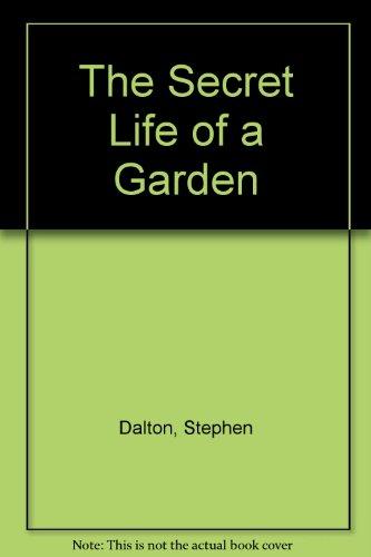 9780517110409: The Secret Life of a Garden