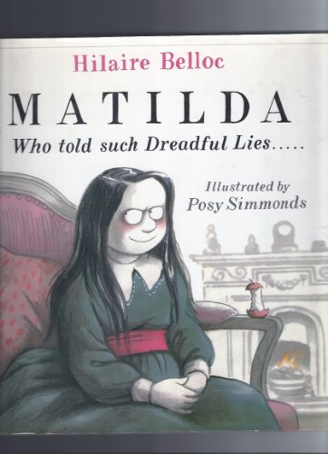 9780517110928: Matilda Told Dreadful Lies