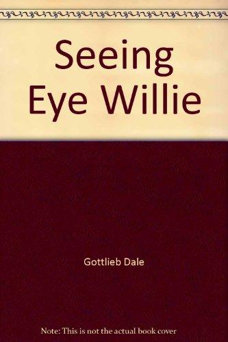 9780517110966: Seeing Eye Willie
