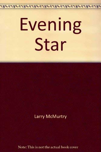 Evening Star (9780517111765) by Larry McMurtry