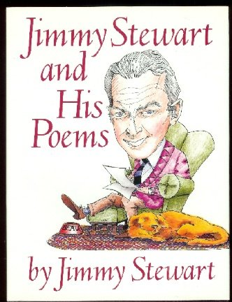 Jimmy Stewart and His Poems (0517112493) by Jimmy Stewart