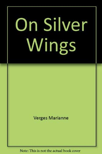 9780517112878: On Silver Wings