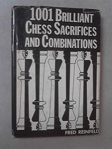 9780517114339: 1001 brilliant chess sacrifices and combinations