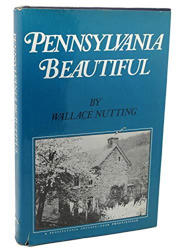 Pennsylvania Beautiful Eastern, Black & White illustrated: Wallace Nutting, illustrator