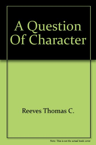 9780517115138: A Question of Character