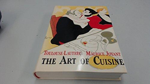 The Art Of Cuisine: Henri De Toulouse-Lautrec and Maurice Joyant