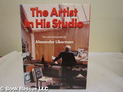 9780517117279: The Artist in His Studio: Text and Photographs