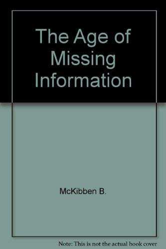 9780517117309: The Age of Missing Information
