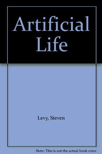 9780517118085: Artificial Life by Levy, Steven