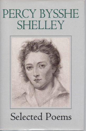 9780517118313: Percy Bysshe Shelley: Selected Poems