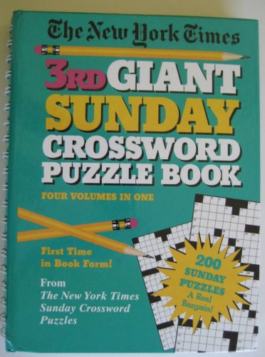 The New York Times Third Giant Sunday Crossword Puzzle Book: Newman, Stanley