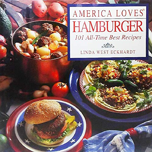 9780517118436: America Loves Hamburger: 101 All-Time Best Recipes