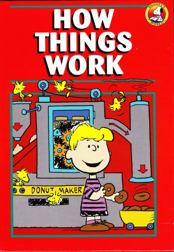 9780517118962: How Things Work (Snoopy's World)