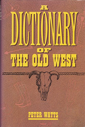 9780517119136: Dictionary of the Old West