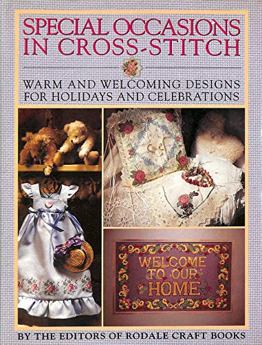 Special Occasions in Cross-Stitch (9780517120033) by Rodale Press