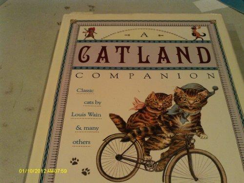 A Catland Companion: Classic Cats by Louis: John Silvester, Louis