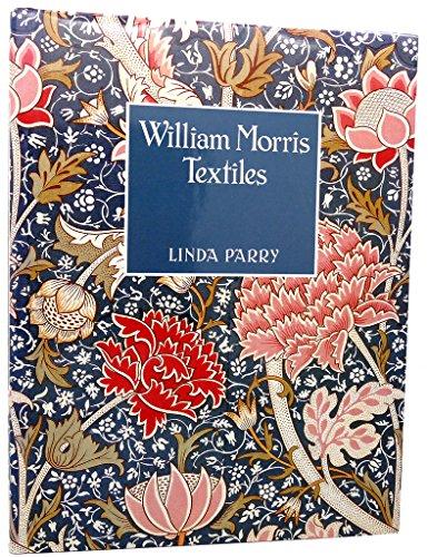 William Morris Textiles: Parry, Linda William Morris (textile designs)