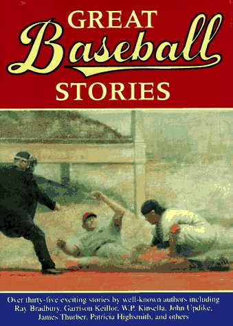 Great Baseball Stories Both Fiction and Non Fiction