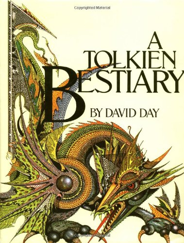 A Tolkien Bestiary: David Day