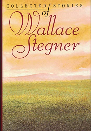 9780517121887: Collected Stories of Wallace Stegner