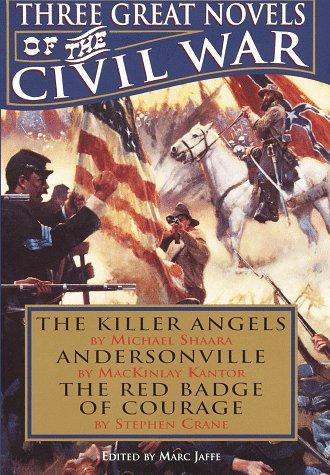 Three Great Novels of the Civil War: Michael Shaara, MacKinlay