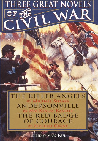 9780517121962: Three Great Novels of the Civil War: The Killer Angels / Andersonville / The Red Badge of Courage