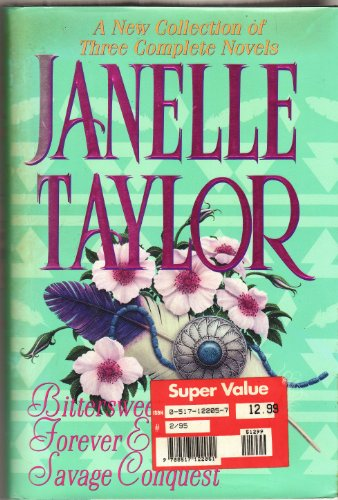 A New Collection of Three Complete Novels: Janelle Taylor