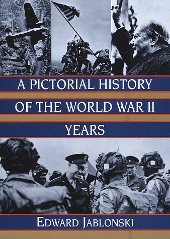 9780517122082: A Pictorial History of the World War II Years