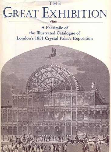 9780517122099: The Great Exhibition: London's Crystal Palace Exposition of 1851