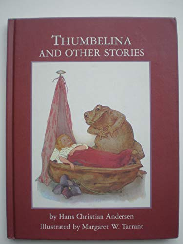 Thumbelina : and Other Stories: Andersen, Hans Christian