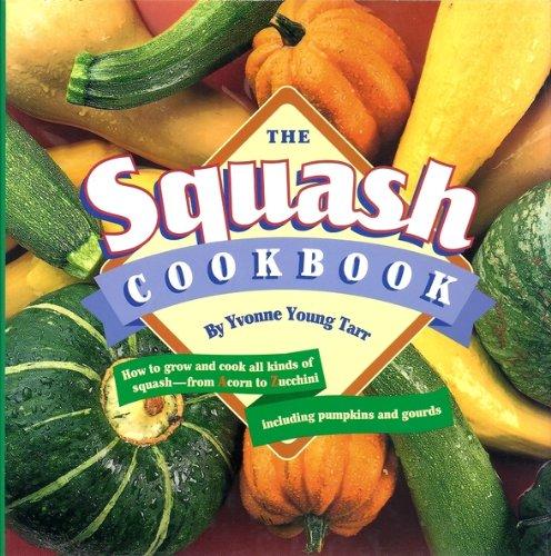 9780517122686: The Squash Cookbook