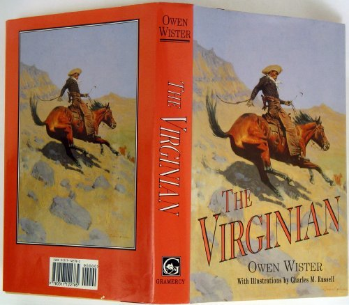 the virginian by owen wister essay The virginian, in full the virginian: a horseman of the plains, western novel by  owen wister, published in 1902 its great popularity contributed to the.