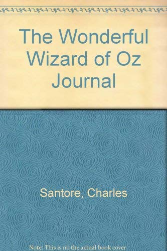 The Wonderful Wizard of Oz Journal (0517122790) by Charles Santore