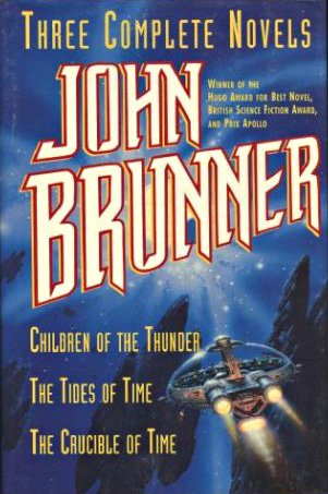 9780517123102: Three Complete Novels: Children of the Thunder/The Tides of Time/The Crucible of Time