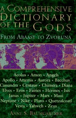 9780517123584: A Comprehensive Dictionary of the Gods
