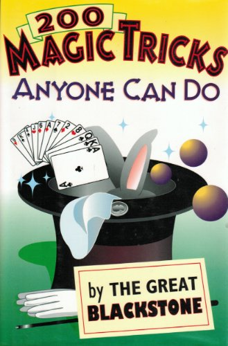 9780517123591: 200 Magic Tricks Anyone Can Do by the Great Blackstone
