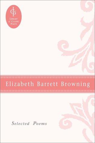 9780517123669: Elizabeth Barrett Browning: Selected Poems