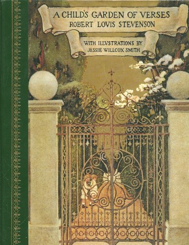 A Child's Garden of Verses (Childrens Classics): Stevenson, Robert Louis