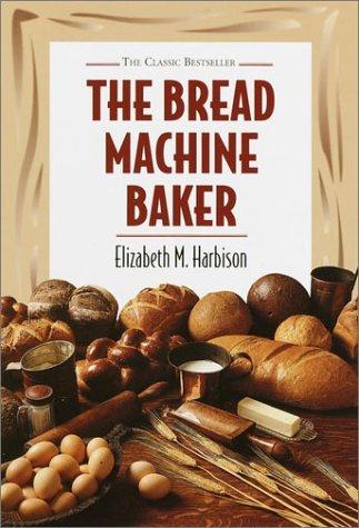 9780517124055: Bread Machine Baker