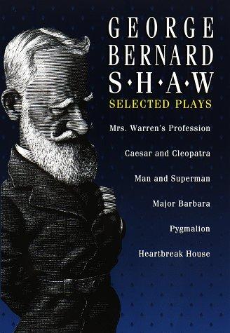 9780517124284: George Bernard Shaw: Selected Plays