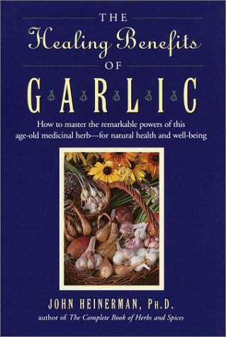 9780517124444: Healing Benefits of Garlic